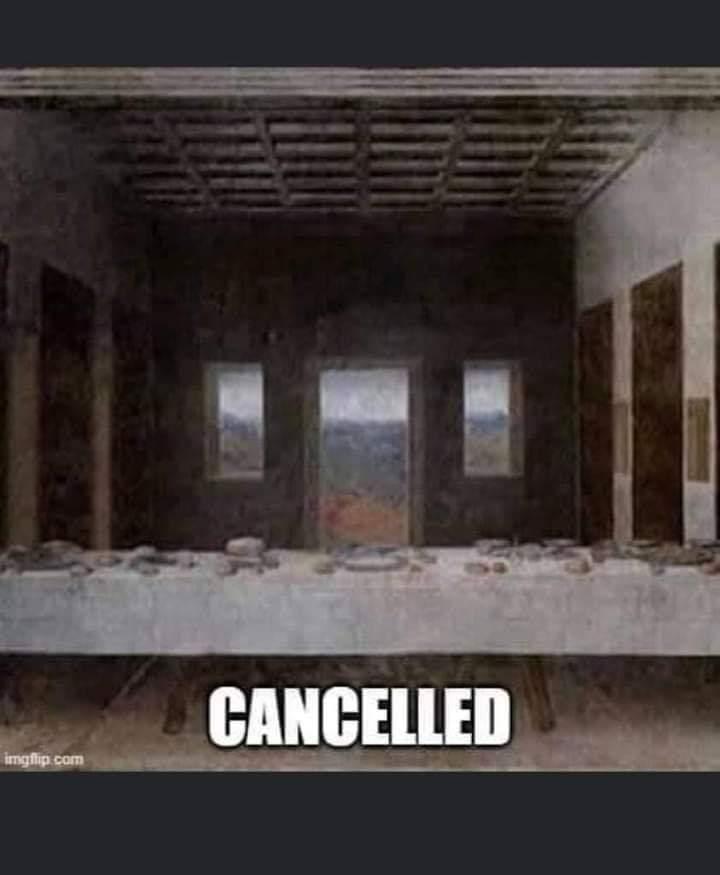 Das letzte Abendmahl wurde abgesagt.