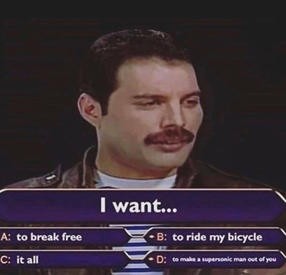 Freddy Mercury, who wants to be a millionaire
