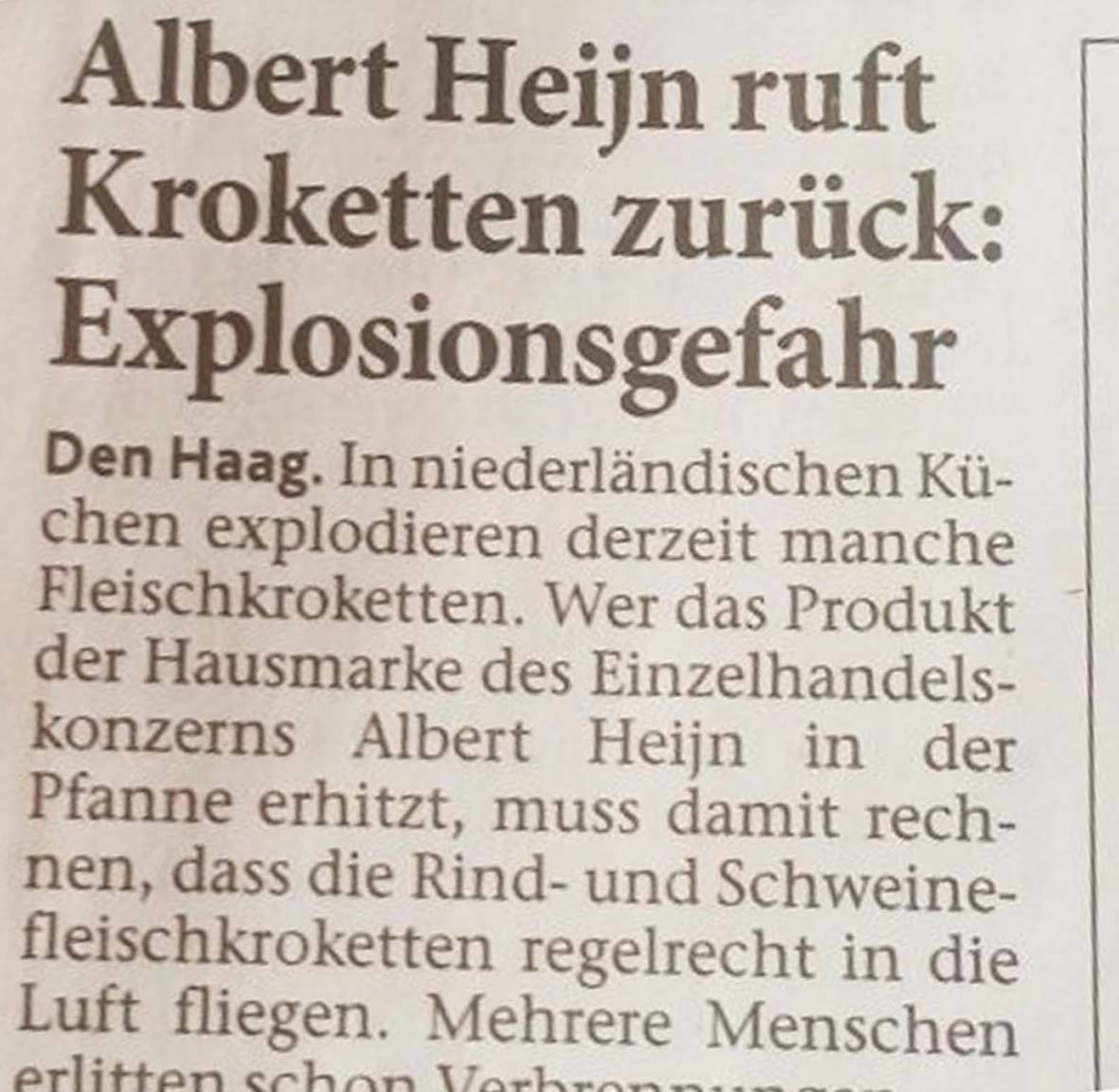 "Albert Heijn ruft Kroketten zurück: ""Explosionsgefahr""."