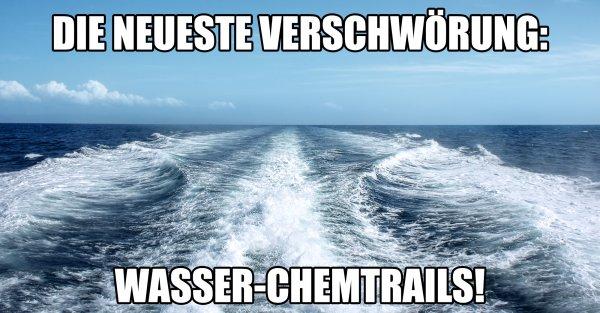 Wasser-Chemtrails - das wars, jetzt können wir endgültig einpacken.
