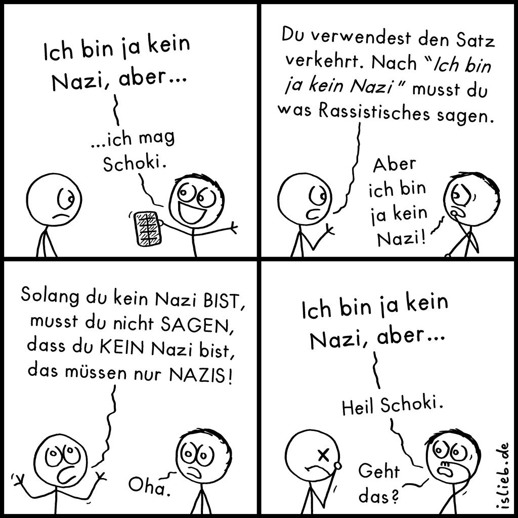 Ich bin ja kein Nazi, aber ...