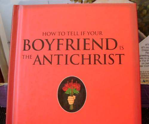 how to tell if your boyfriend ist the antichrist | maybe ... shut your mouth