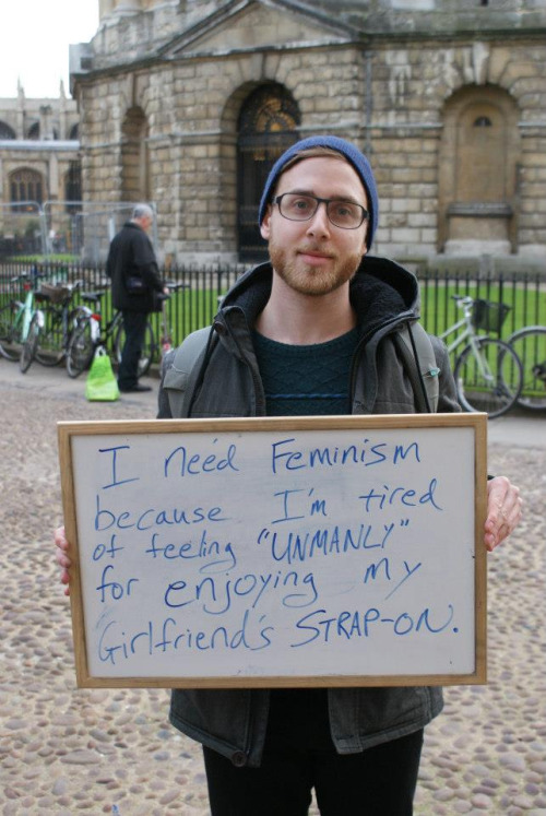 i need feminism ... for enjoying my girlfriend's strap-on.