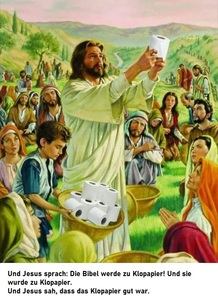Und Jesus sah, dass es gut war!